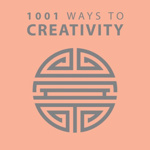 1001 Ways to Creativity