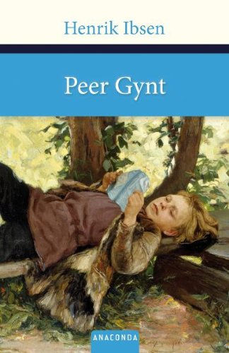 Peer Gynt: A Dramatic Poem